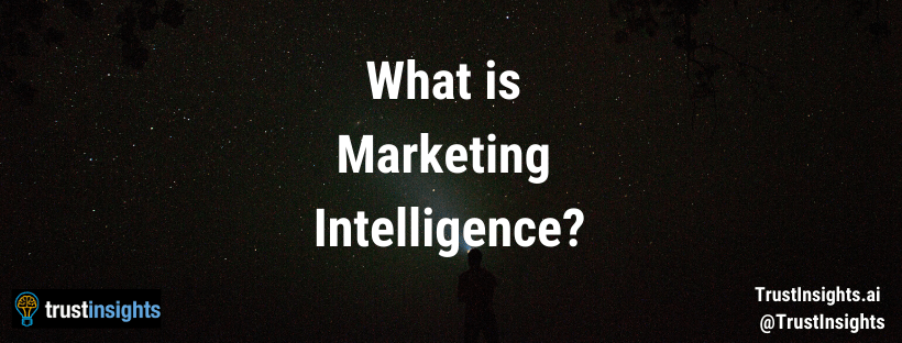 What is Marketing Intelligence?